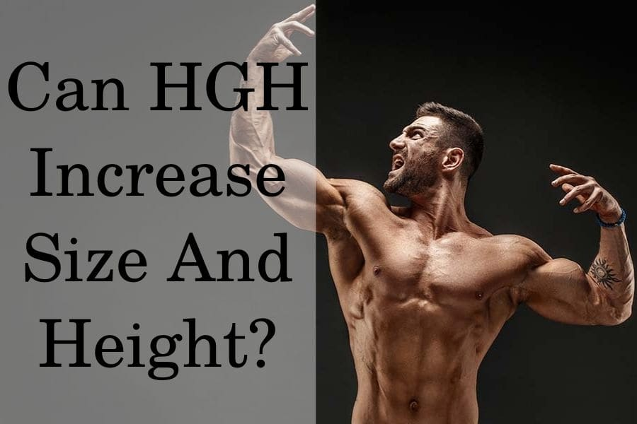 Can HGH Increase Size And Height?